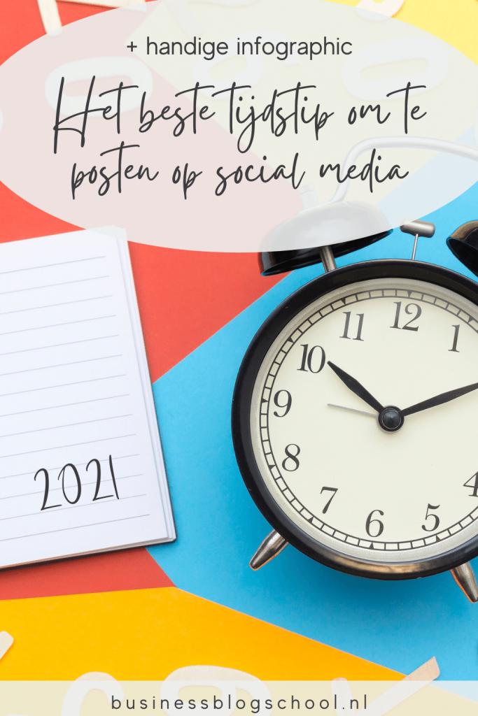 Wat is het beste tijdstip om te posten op social media? instagram linkedin facebook